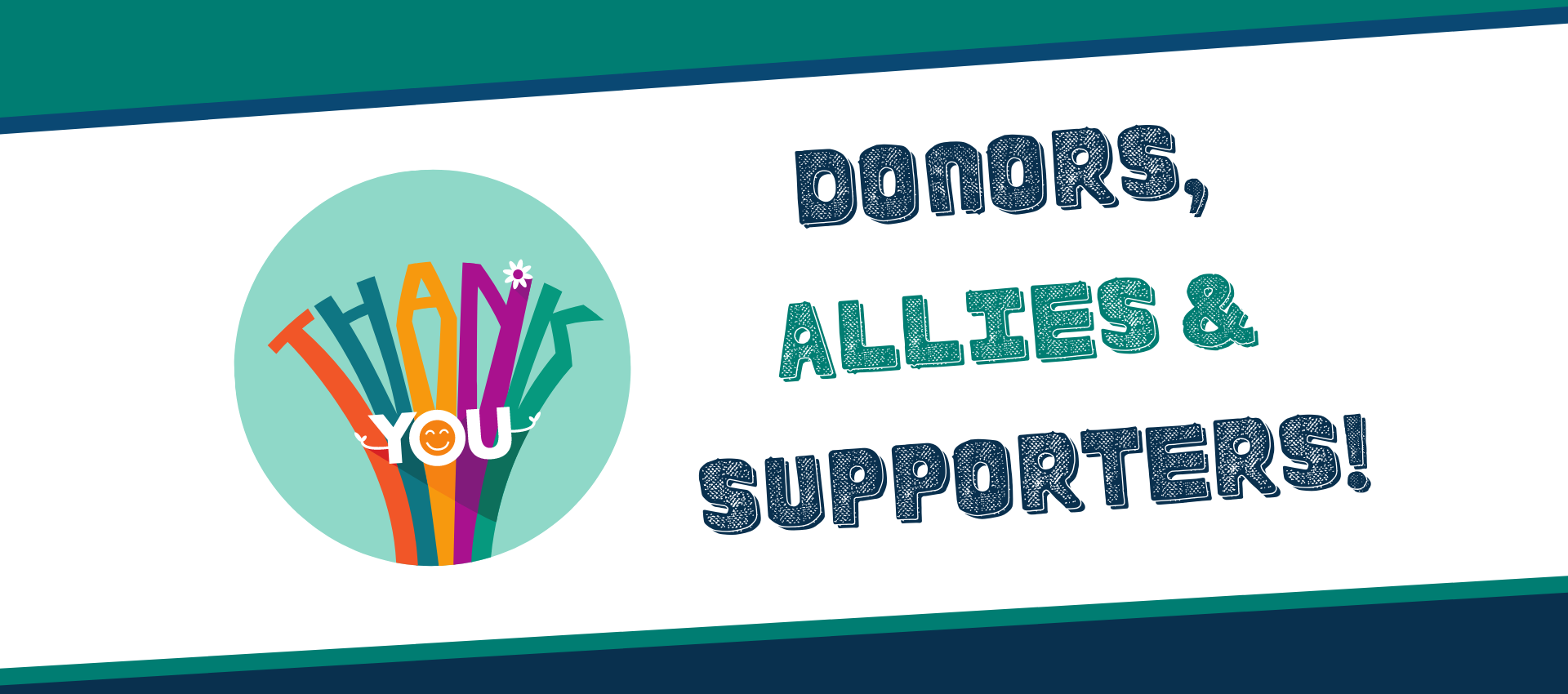 Thank you donors, allies, and supporters!